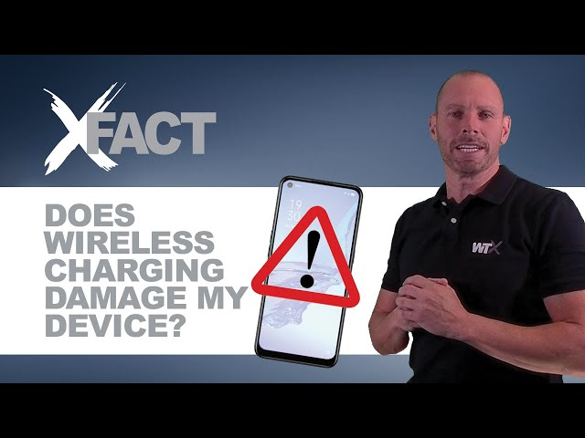 WTX XFACT: Can Wireless Charging damage your device?