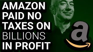 Amazon Paid $0 Taxes on $11.2 Billion Profit