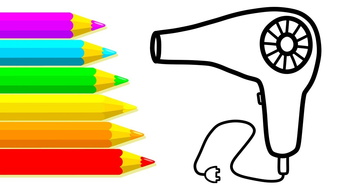 Learning Colors With Drawing Hair Dryer For Kids How To Draw Hair Dryer Coloring Pages For Kids Youtube