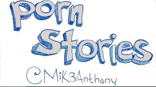 porn-stories-pt-1-of-6-mik3anthony