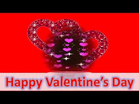 Happy Valentines Day wishes 2016, Valentine's Day Whatsapp Video, Valentine's Day Greetings, SMS
