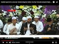 Habib Syech-khanwar Zahid-majelis Dzikir An Nur Gresik-maulid Nabi-2019-hd