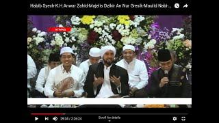 Habib Syech-K.H.Anwar Zahid-Majelis Dzikir An Nur Gresik-Maulid Nabi-2019-HD