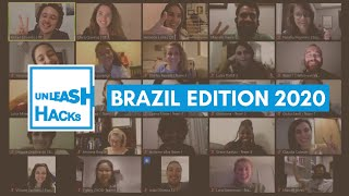 UNLEASH Hacks Brazil 2020  | PITCH TIME