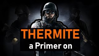 Download Rainbow Six Siege Operator Guide Thermite 2019
