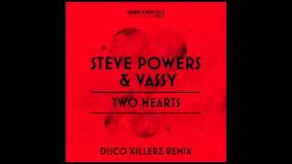 Steve Powers & Vassy - Two Hearts (Disco Killerz Remix) RADIO EDIT