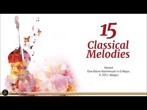 The 15 Most Famous Classical Music Melodies