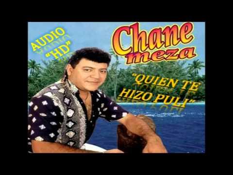 Sacude el billete - Quien te hizo pulí - Chane Meza (Audio HD)