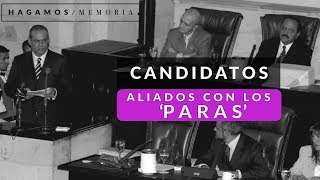 Alianzas peligrosas de los candidatos en Colombia: el pacto de Ralito - Hagamos memora-El Espectador
