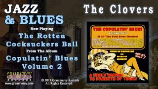 The Clovers - The Rotten Cocksuckers Ball
