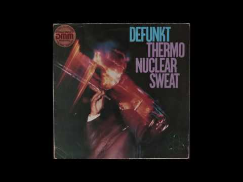 Defunkt - Thermonuclear Sweat (1982) full Album