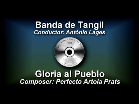 Glória al Pueblo - Perfecto Artola Prats ♫ Pasodoble - Banda de Tangil