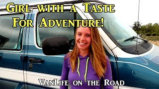 Girl with a Taste for Adventure! - Living on the Road 04-2019