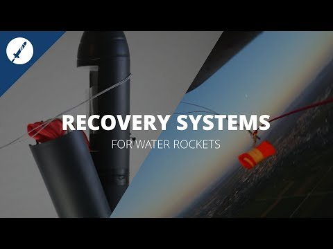 DIY: How To Build Recovery Systems For Water Rockets