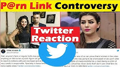 TWITTER REACTION:  Shilpa-Hina Fight|| Adult Link Controversy|| Public Reaction|| FCN