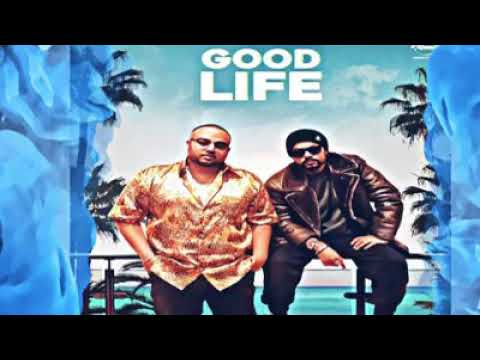 Bohemia new song Good Life Full Song In Mp3