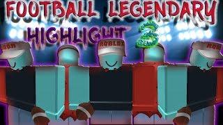 Roblox   Legendary Football   Highlight 3 (READ DESC) (NEW OUTRO!)