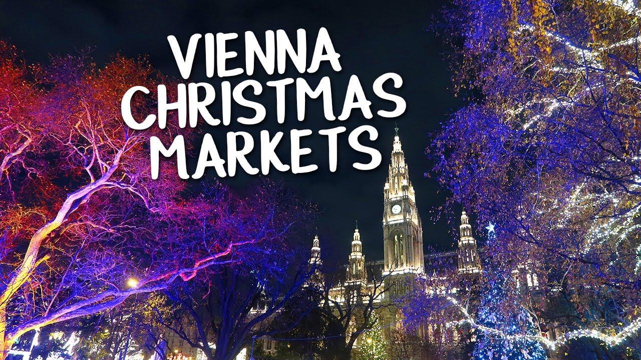 Vienna Christmas Markets Youtube