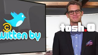 Repeat youtube video Tosh.0 - Twitten By - Tosh's Will - Uncensored