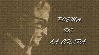 POEMA DE LA CULPA DE JOSE ÁNGEL BUESA  recitado por HECTOR P. HERASME R.