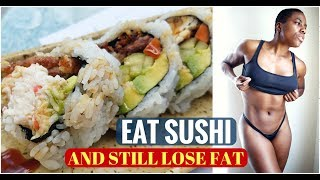 How I eat sushi for fat loss