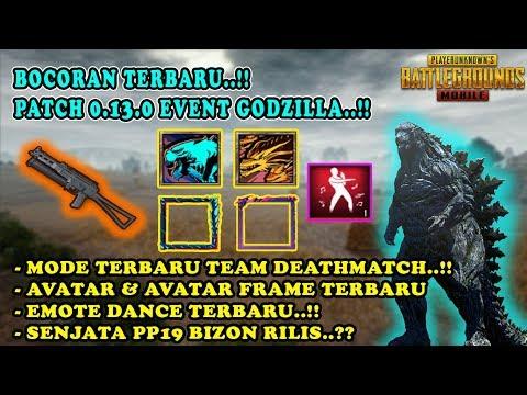 BOCORAN Patch 0.13.0..!! Team Deathmatch, PP19 Bizon, Event Godzilla, Avatar Terbaru - PUBG Mobile