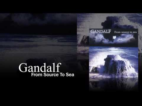 Gandalf - From Source To Sea