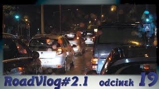 JEDŹ, BĘDĄ CZEKAĆ! - RoadVlog#2.1 odcinek 19