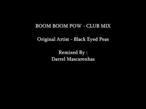 Boom Boom Pow - Remix by Darrel Mascarenhas