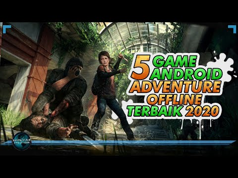 5 Game Android Adventure Offline Terbaik 2020 | High Graphic