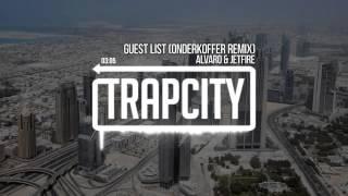 Alvaro & Jetfire - Guest List (Onderkoffer Remix)