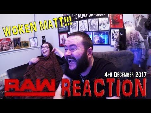 WOKEN MATT!!! WWE RAW REACTION 4TH DECEMBER 2017