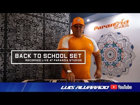 Back To School Live Set - Luis Alvarado