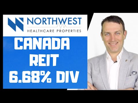 Northwest Healthcare Properties REIT - Canada Dividend Stock Yielding 6.68%