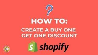 كيفية إنشاء شراء واحدة الحصول على واحد خصم على Shopify - التجارة الإلكترونية الدروس