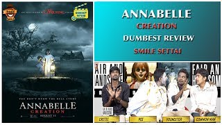 Annabelle  Creation - Movie Review | Dumbest Review | Smile Settai