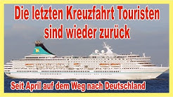 Die letzten 8 Kreuzfahrt Touristen weltweit sind zurück! MS Artania ist in Bremerhaven
