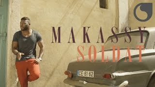 Makassy - Soldat (Official Video)