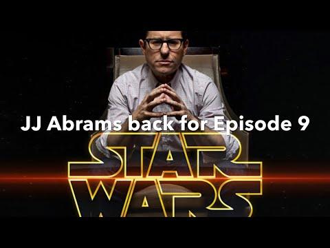 J.J. Abrams Back to Direct Star Wars Episode 9