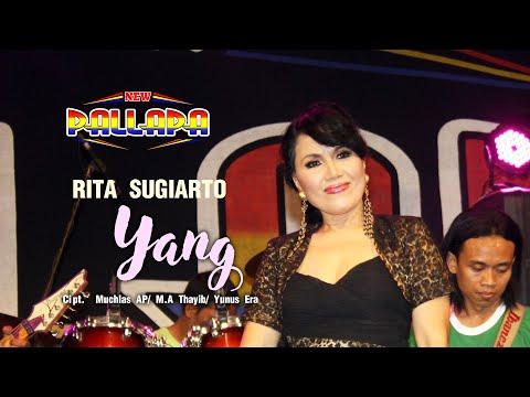 Rita Sugiarto - Yang - New Pallapa [Official]