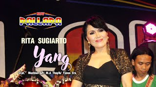 Rita Sugiarto - Yang - New Pallapa [Official]
