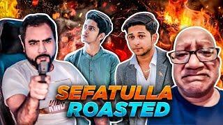 Sefatulla (ROASTED) | Tawhid Afridi | Prottoy The Ajaira LTD. | TahseeNation