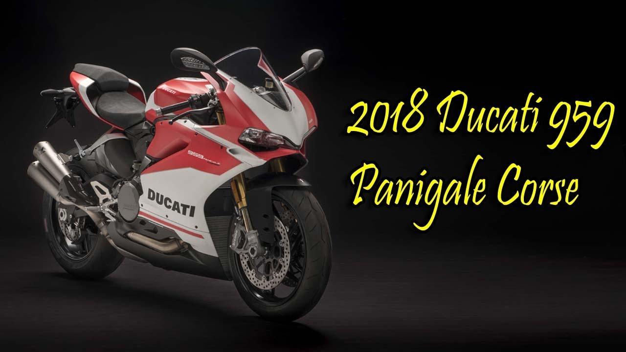 Hot News 2018 Ducati 959 Panigale Corse Youtube