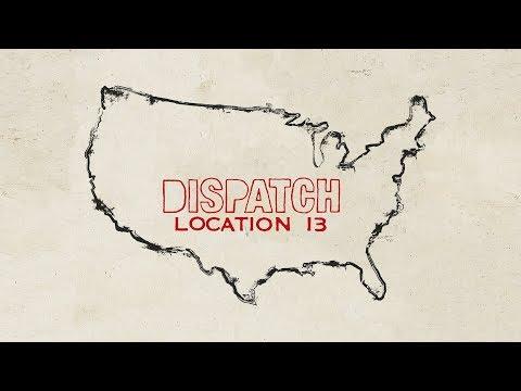 Dispatch - Location 13 [FULL ALBUM STREAM]