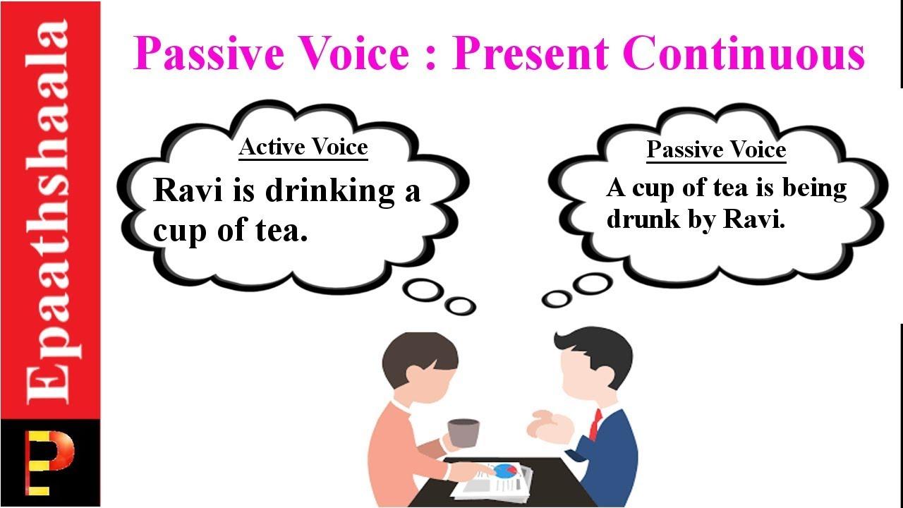 ACTIVE VOICE & PASSIVE VOICE- PRESENT CONTINUOUS TENSE का प्रयोग    EPAATHSHAALA