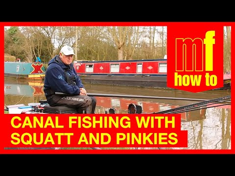 Canal Fishing - Graham West & Lee Newson - Squatt & Pinkie