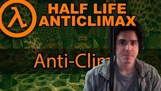 Half-Life: ANTICLIMAX - Juego Completo - ¡EN VIVO!