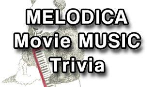 Movie Theme Trivia - Melodica Covers