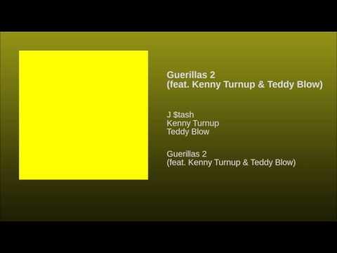Guerillas 2 (feat. Kenny Turnup & Teddy Blow)