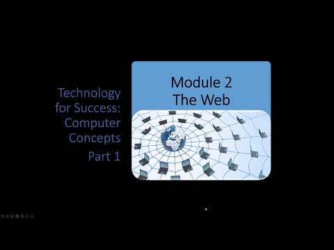 Computer Concepts - Module 2 The Web Part 1 (4K)